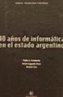 08.40-anos-de informatica-en-el- estado-argentino