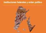 instituciones-federales-y-orden-politico