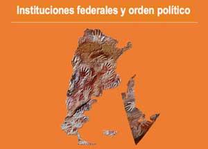 Instituciones federales y orden político