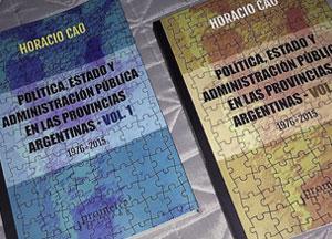 Política, Estado y Administración Pública en las Provincias Argentinas (1976-2015)